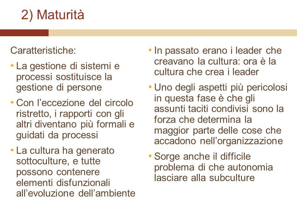 2) Maturità Caratteristiche: