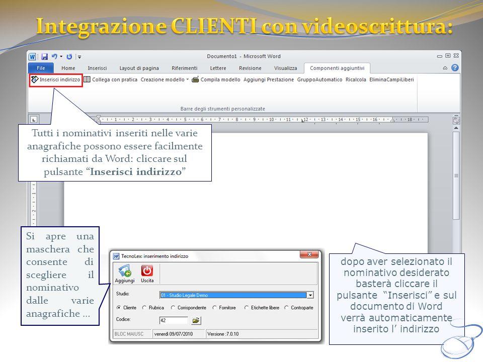Integrazione CLIENTI con videoscrittura: