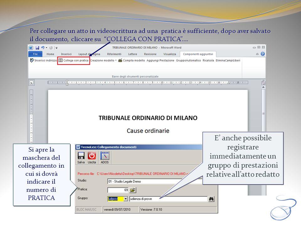 Per collegare un atto in videoscrittura ad una pratica è sufficiente, dopo aver salvato il documento, cliccare su COLLEGA CON PRATICA ….