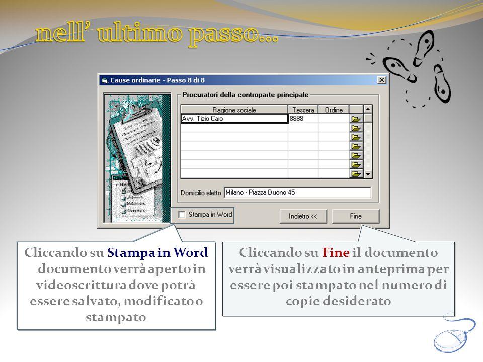 nell' ultimo passo… Cliccando su Stampa in Word il documento verrà aperto in videoscrittura dove potrà essere salvato, modificato o stampato.
