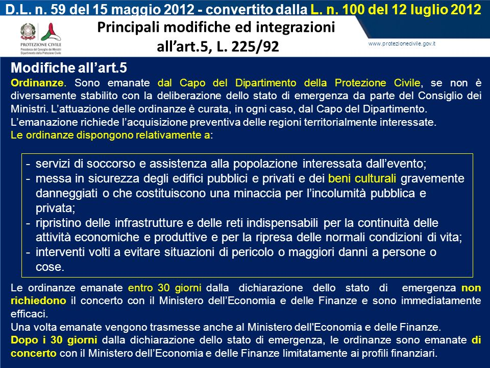 Principali modifiche ed integrazioni all'art.5, L. 225/92