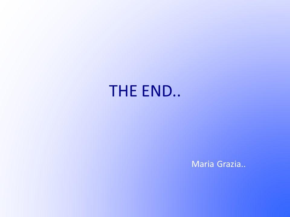 Maria Grazia.. THE END..