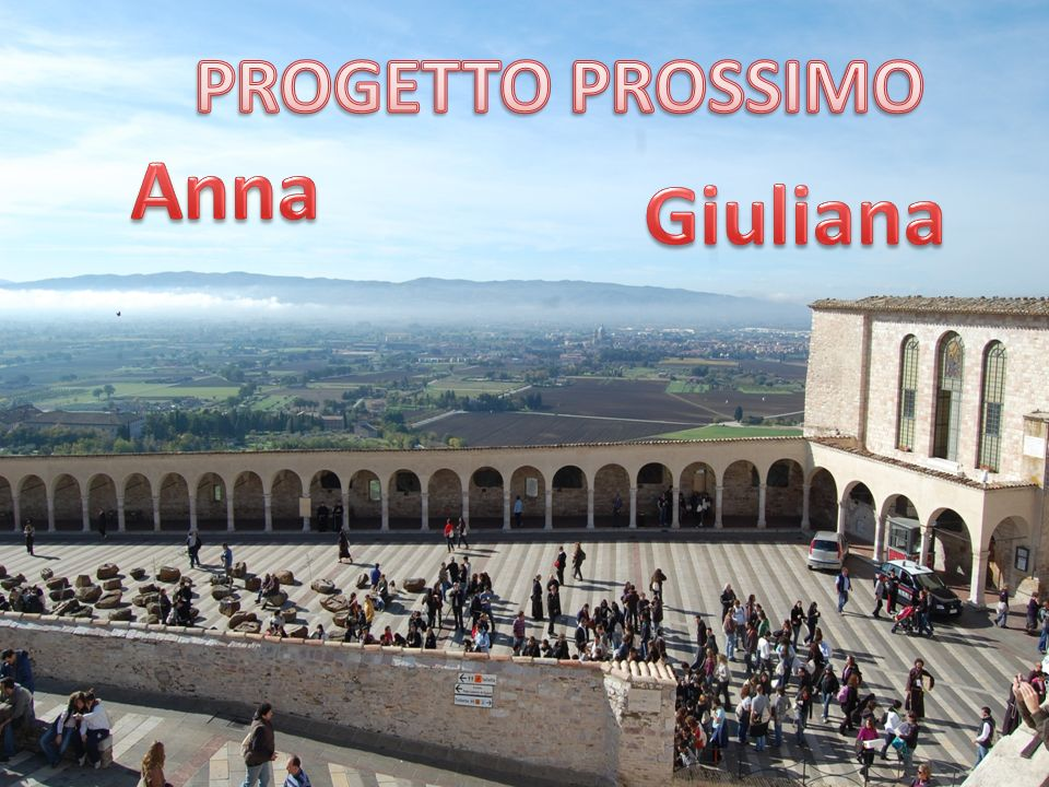PROGETTO PROSSIMO Anna Giuliana