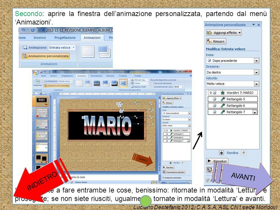 Secondo: aprire la finestra dell'animazione personalizzata, partendo dal menù 'Animazioni'.