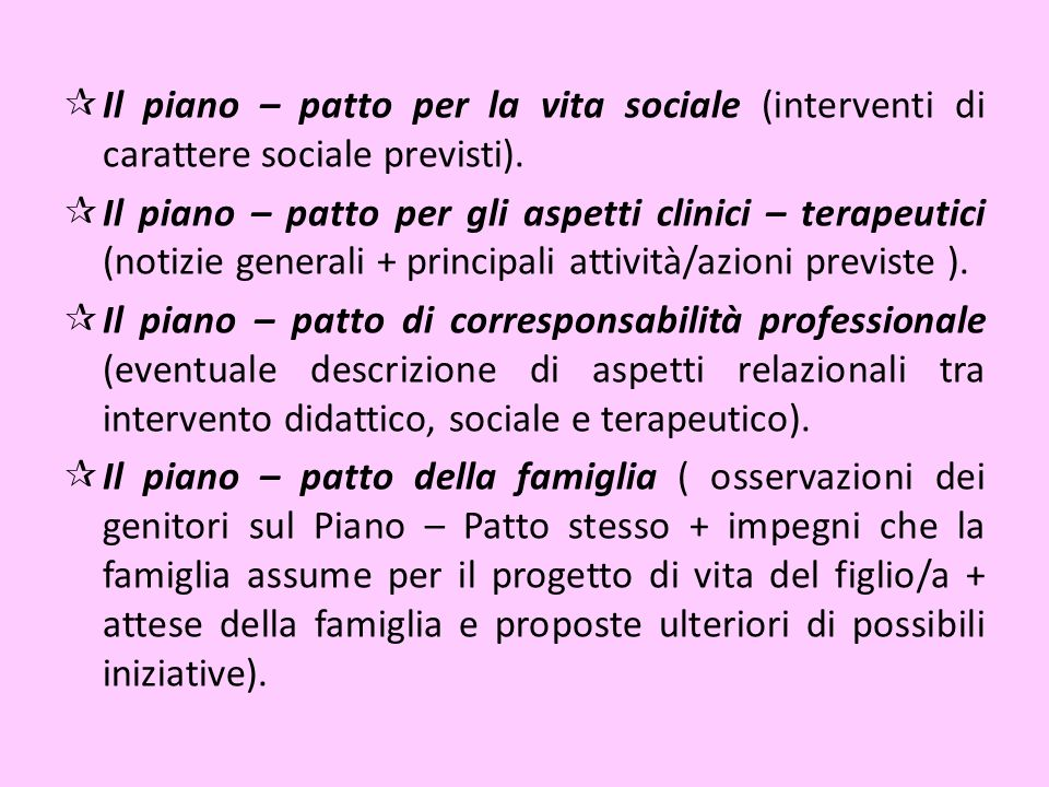 Il piano – patto per la vita sociale (interventi di carattere sociale previsti).