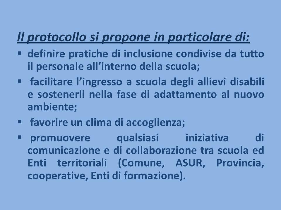 Il protocollo si propone in particolare di: