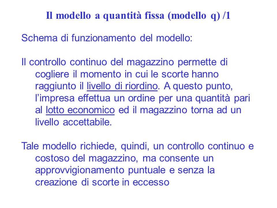 Il modello a quantità fissa (modello q) /1