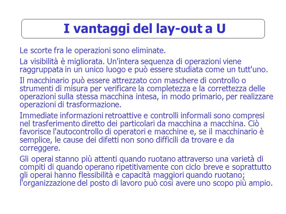 I vantaggi del lay-out a U