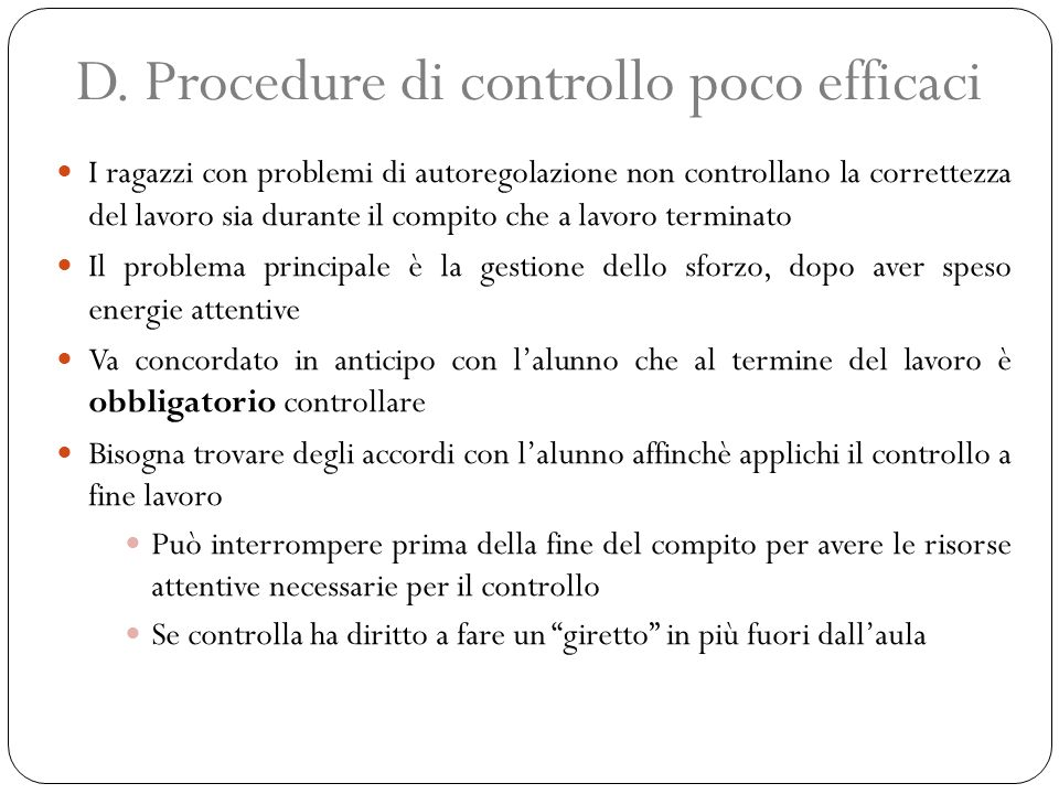 D. Procedure di controllo poco efficaci