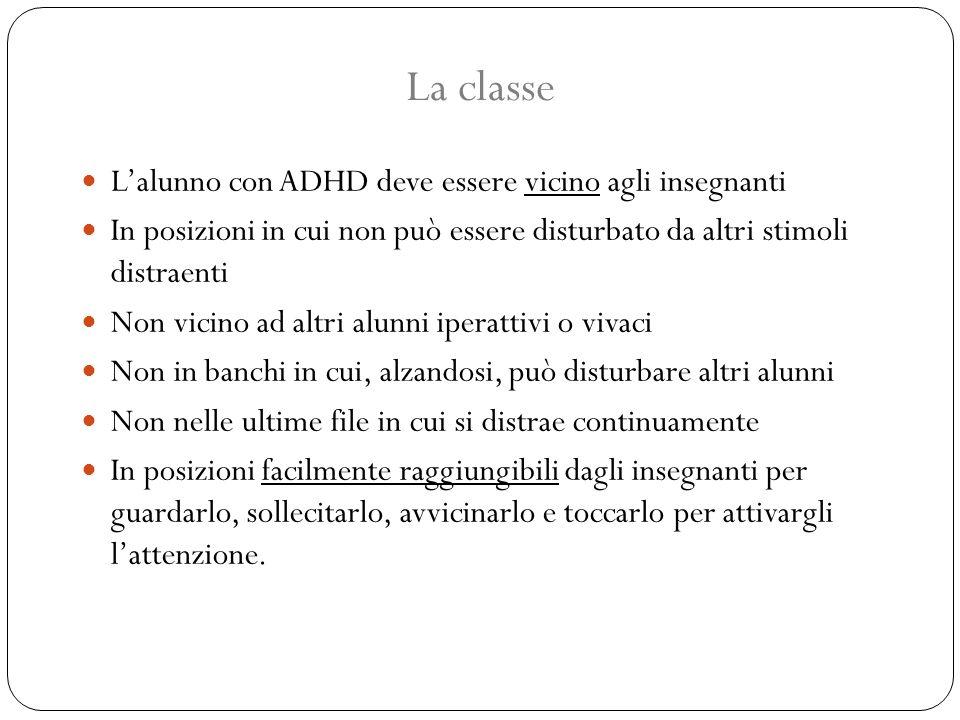 La classe L'alunno con ADHD deve essere vicino agli insegnanti