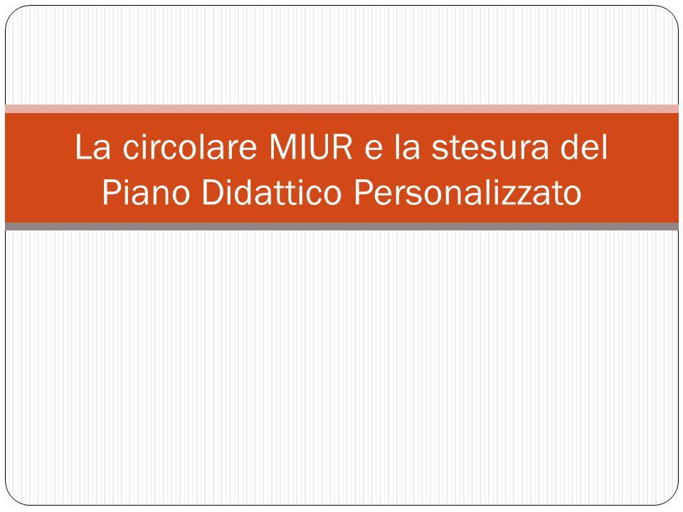La circolare MIUR e la stesura del Piano Didattico Personalizzato