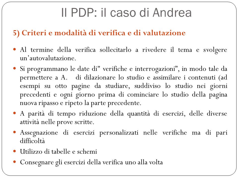 Il PDP: il caso di Andrea
