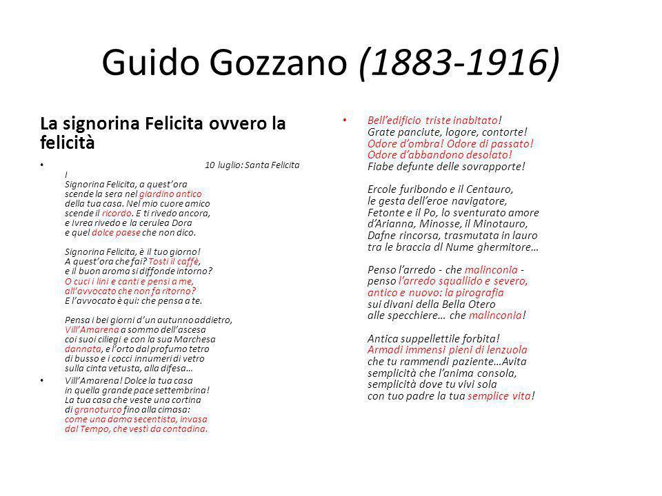 Guido Gozzano (1883-1916) La signorina Felicita ovvero la felicità