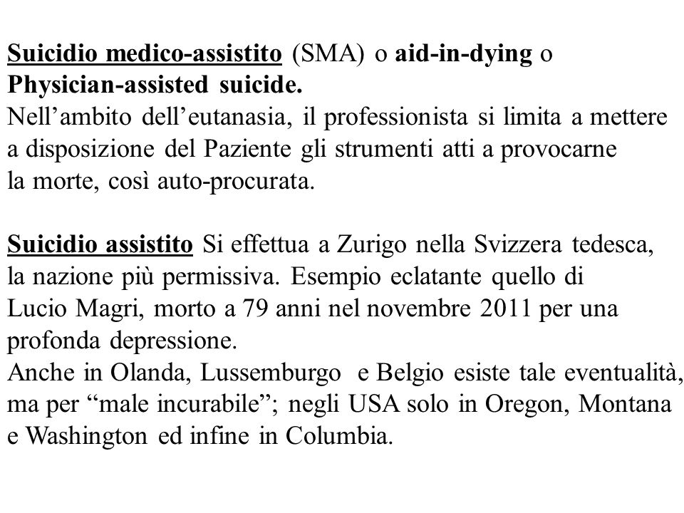 Suicidio medico-assistito (SMA) o aid-in-dying o