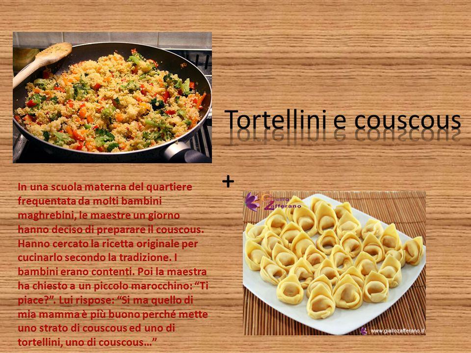 Tortellini e couscous +