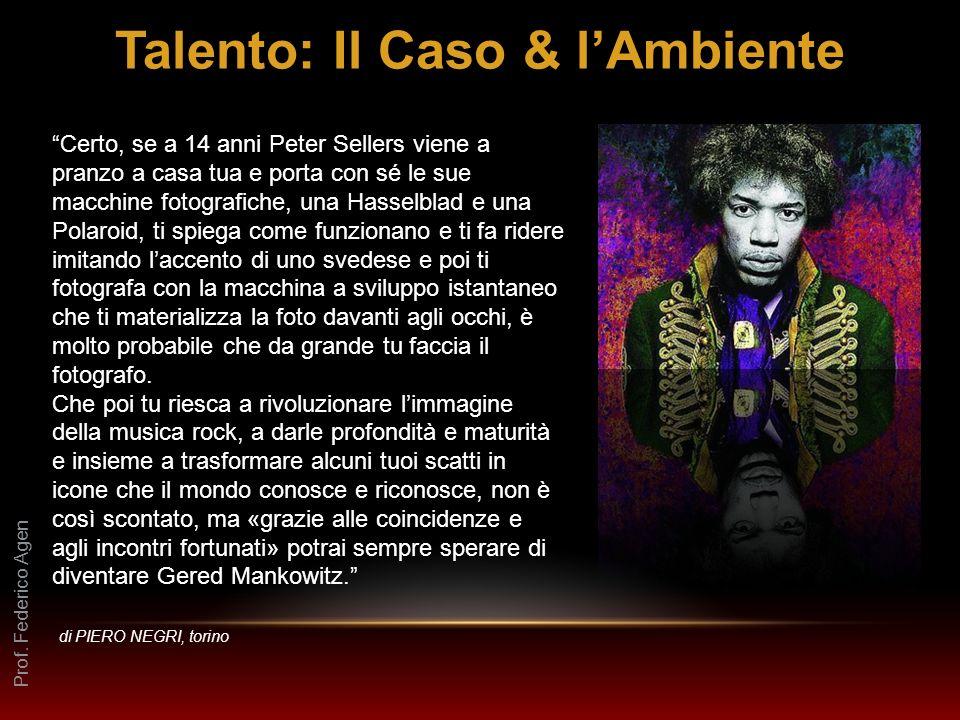 Talento: Il Caso & l'Ambiente
