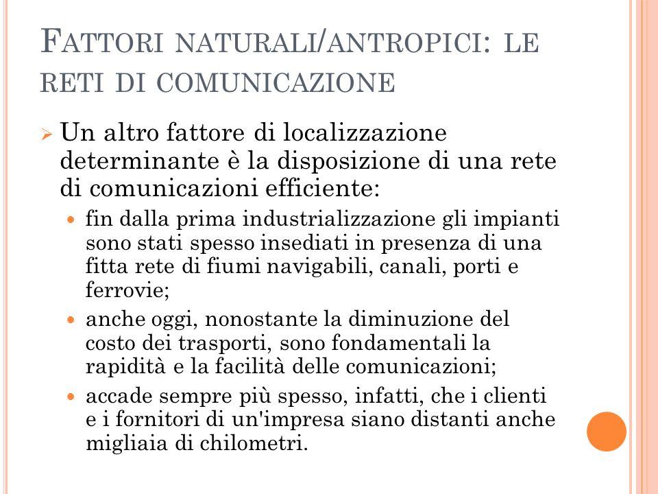 Fattori naturali/antropici: le reti di comunicazione