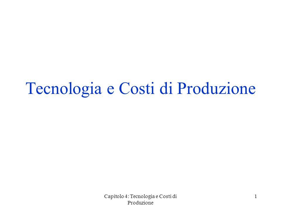 Tecnologia e Costi di Produzione