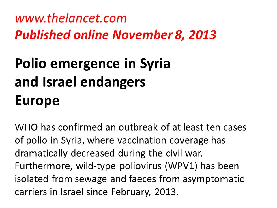 Polio emergence in Syria and Israel endangers Europe