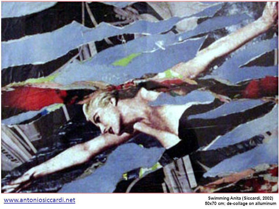 Swimming Anita (Siccardi, 2002) 50x70 cm; de-collage on alluminum