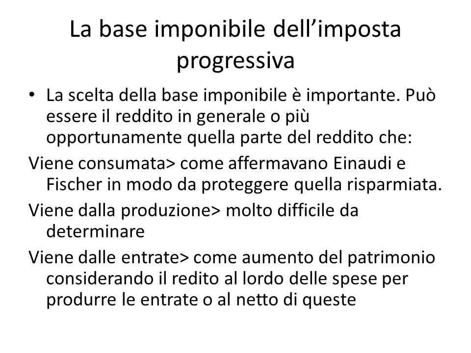 La base imponibile dell'imposta progressiva