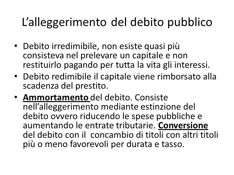 L'alleggerimento del debito pubblico