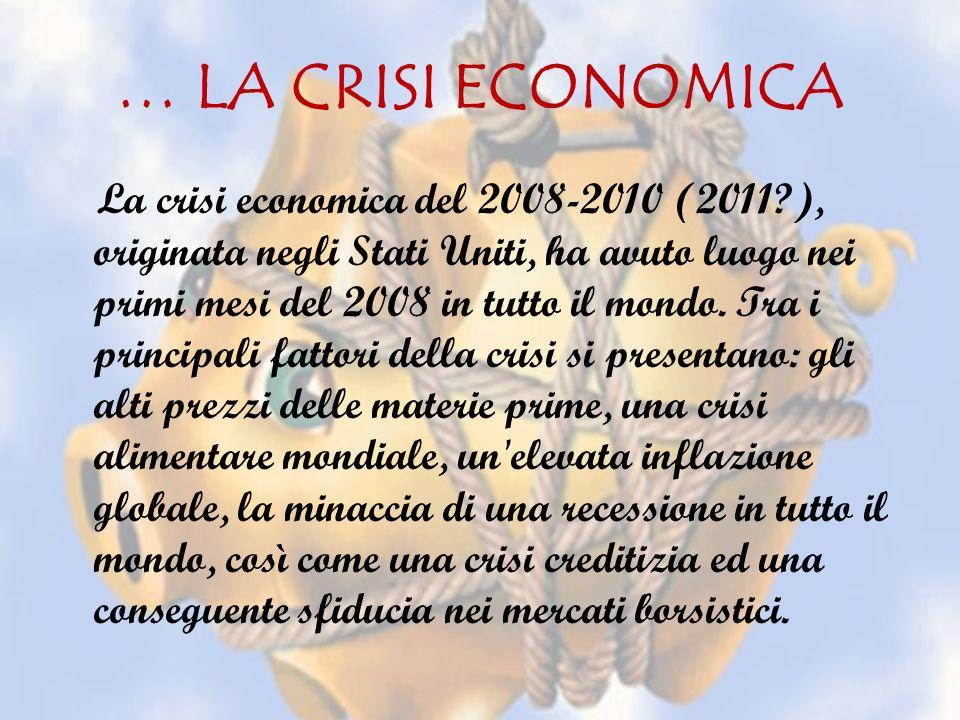 … LA CRISI ECONOMICA