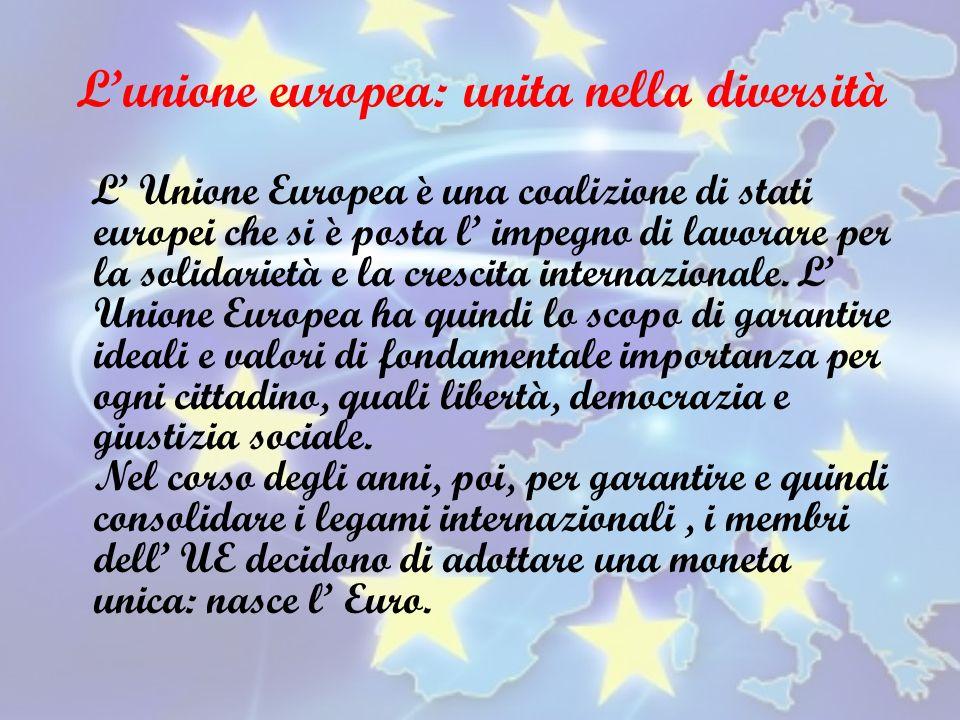 L'unione europea: unita nella diversità