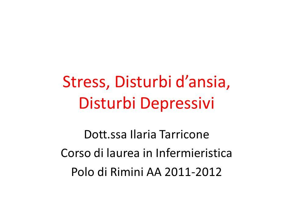 Stress, Disturbi d'ansia, Disturbi Depressivi