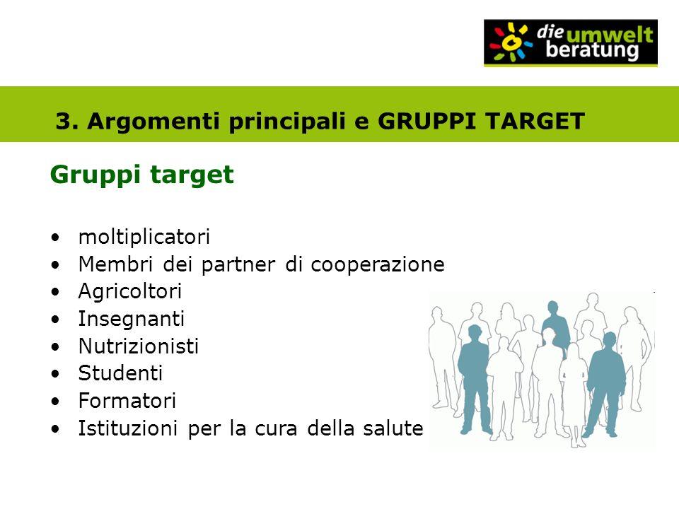 Gruppi target 3. Argomenti principali e GRUPPI TARGET moltiplicatori