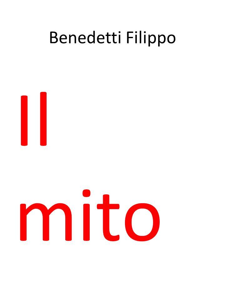 Benedetti Filippo Il mito