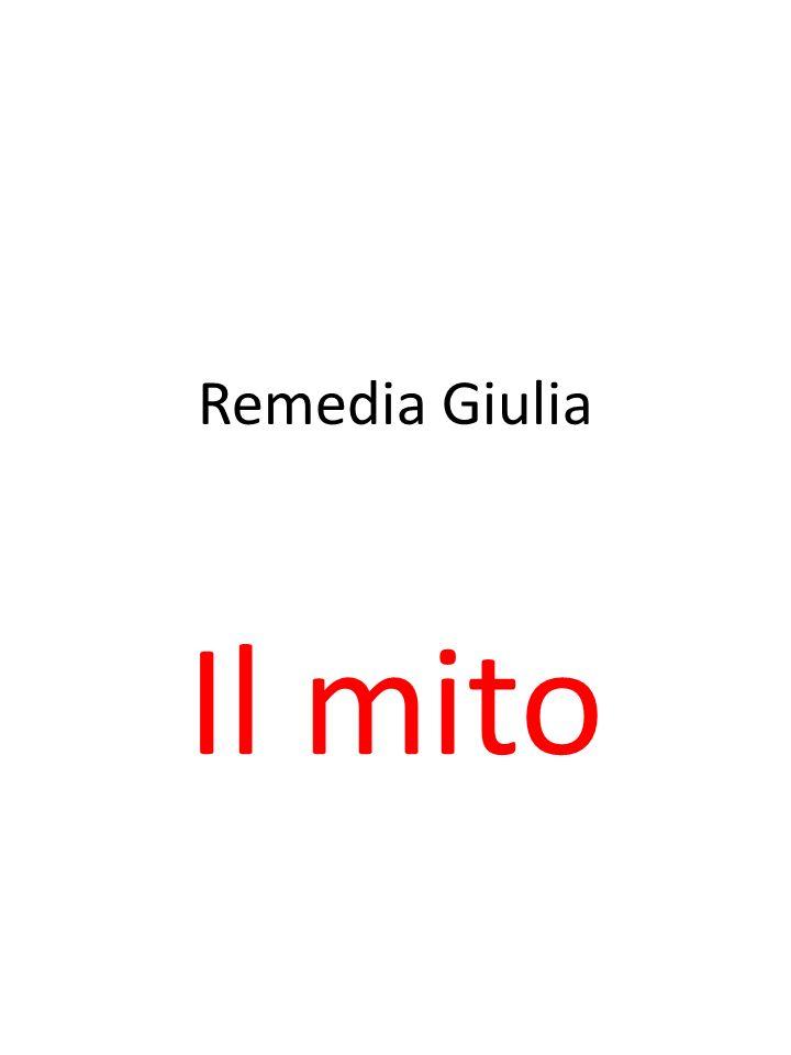 Remedia Giulia Il mito