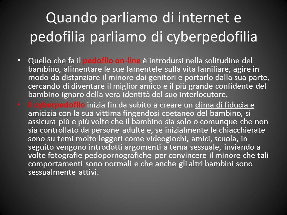 Quando parliamo di internet e pedofilia parliamo di cyberpedofilia