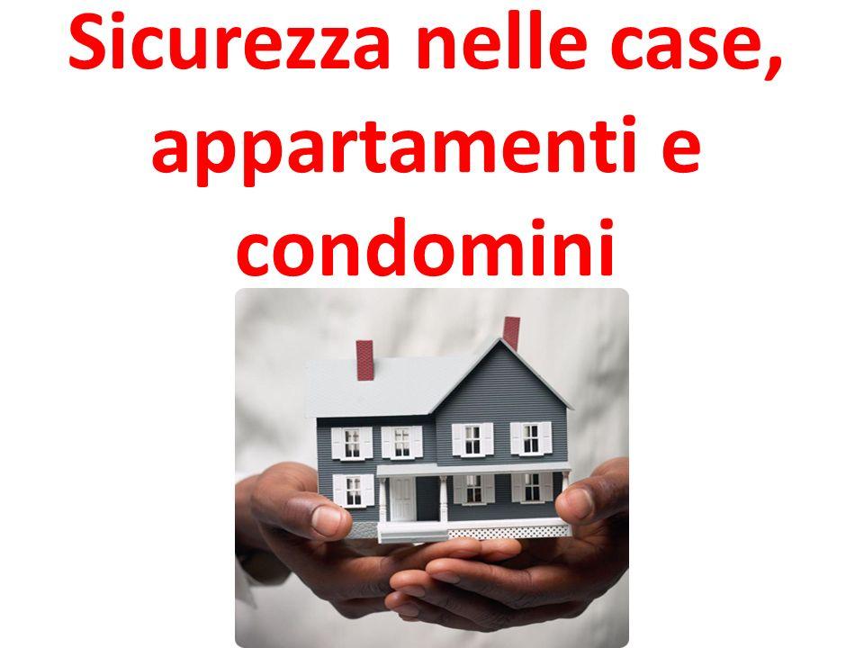 Sicurezza nelle case, appartamenti e condomini