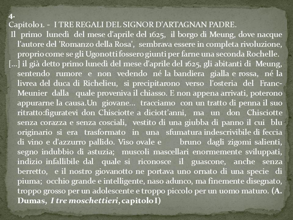 4. Capitolo 1. - I TRE REGALI DEL SIGNOR D ARTAGNAN PADRE