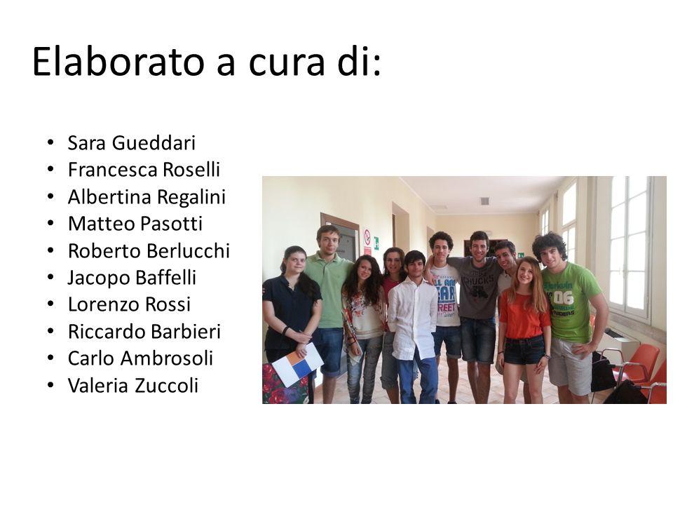Elaborato a cura di: Sara Gueddari Francesca Roselli