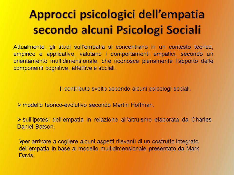 Approcci psicologici dell'empatia secondo alcuni Psicologi Sociali
