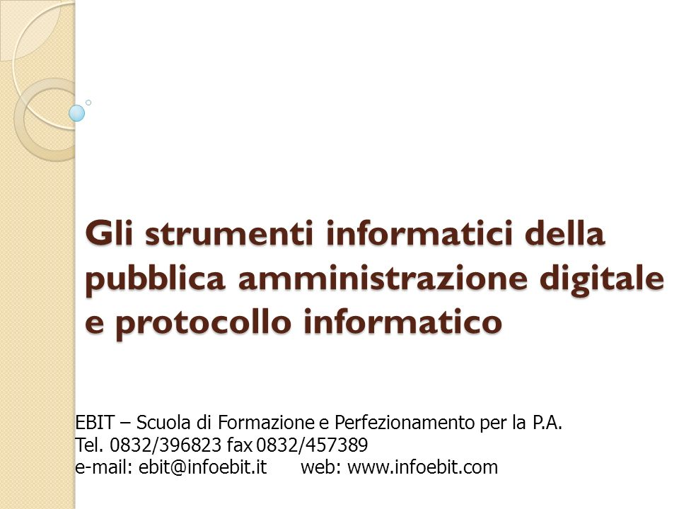 Gli strumenti informatici della pubblica amministrazione digitale e protocollo informatico