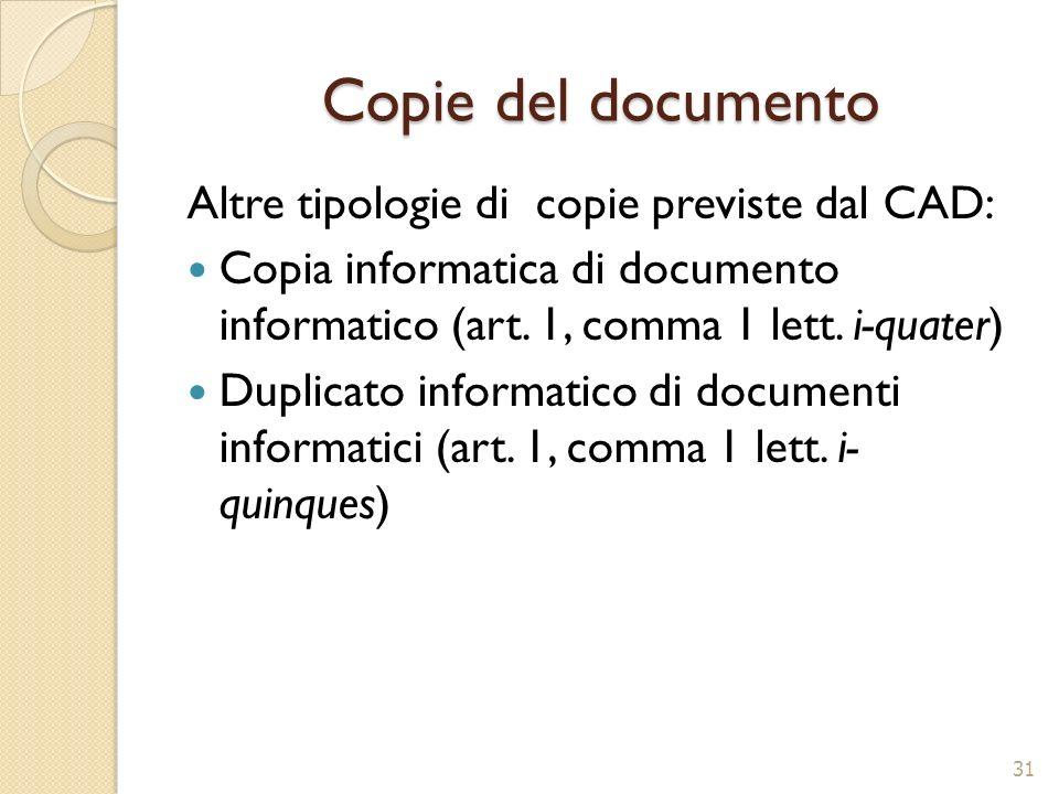 Copie del documento Altre tipologie di copie previste dal CAD: