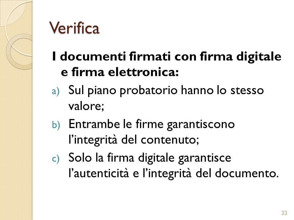 Verifica I documenti firmati con firma digitale e firma elettronica: