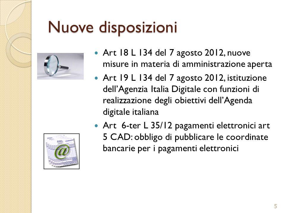 Nuove disposizioniArt 18 L 134 del 7 agosto 2012, nuove misure in materia di amministrazione aperta.
