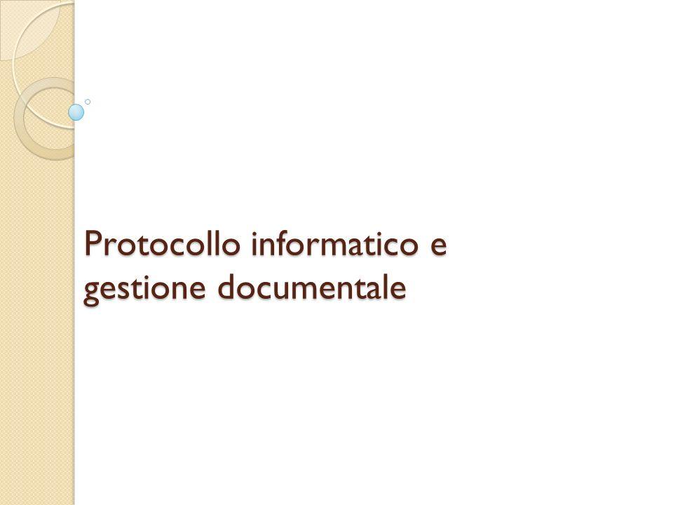 Protocollo informatico e gestione documentale