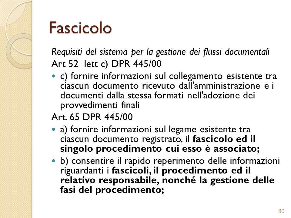 Fascicolo Requisiti del sistema per la gestione dei flussi documentali