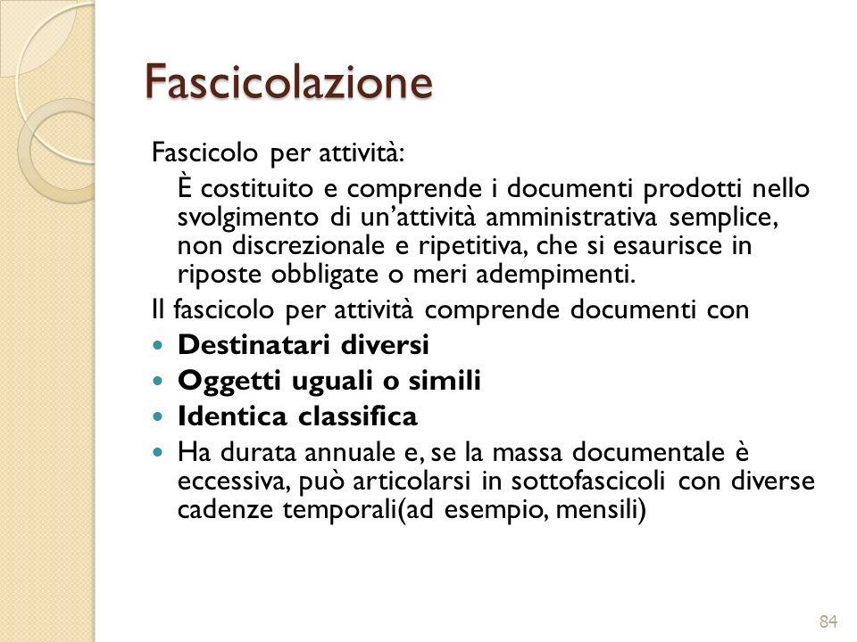 Fascicolazione Fascicolo per attività: