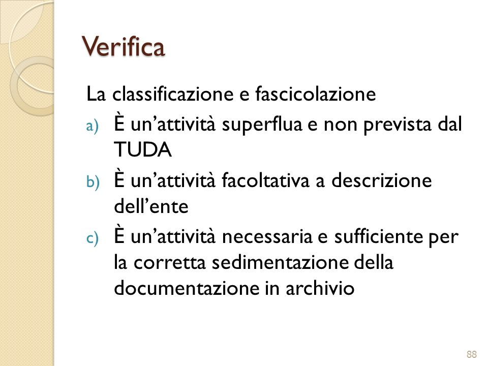 Verifica La classificazione e fascicolazione