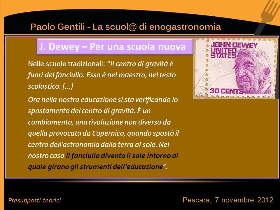J. Dewey – Per una scuola nuova