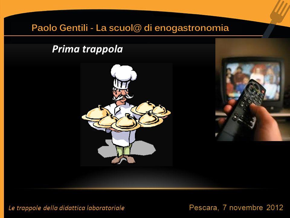 Prima trappola Pescara, 7 novembre 2012