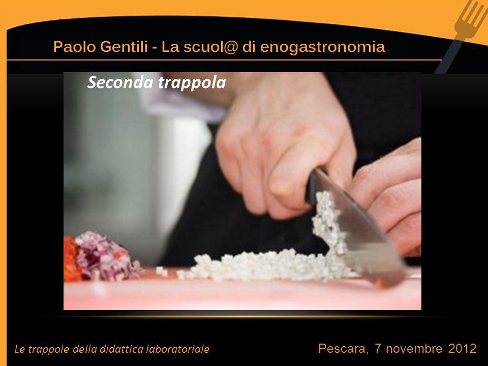 Seconda trappola Pescara, 7 novembre 2012