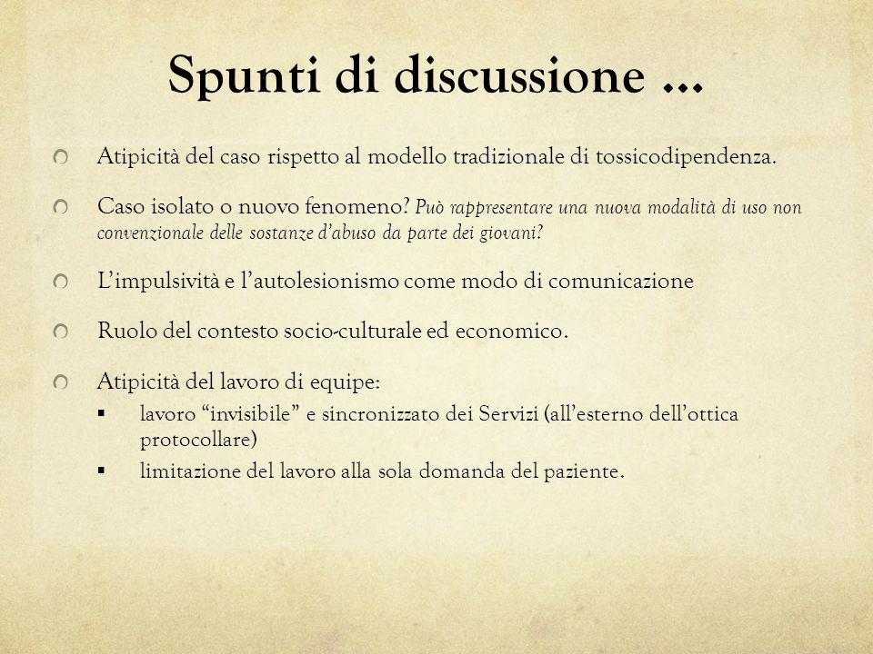 Spunti di discussione …