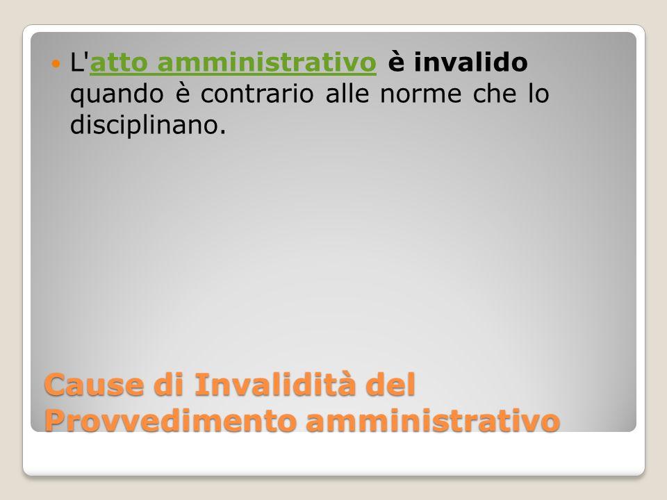 Cause di Invalidità del Provvedimento amministrativo